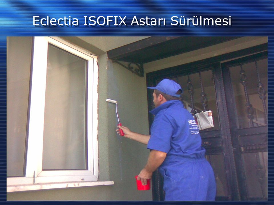 Eclectia ISOFIX Astarı Sürülmesi