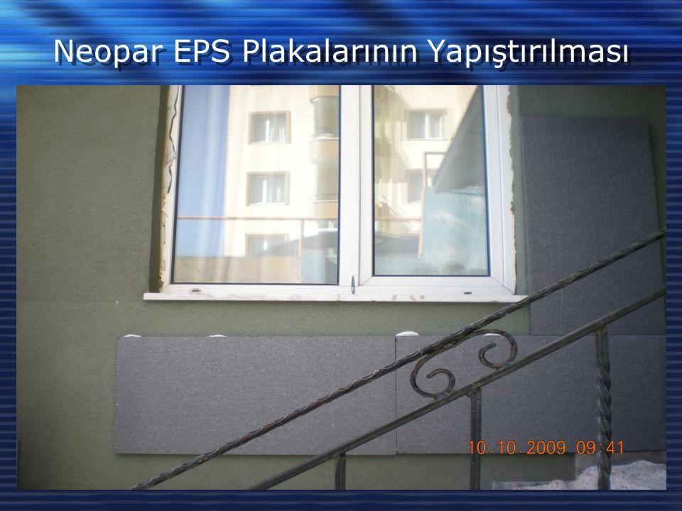 Neopar EPS Plakalarının Yapıştırılması