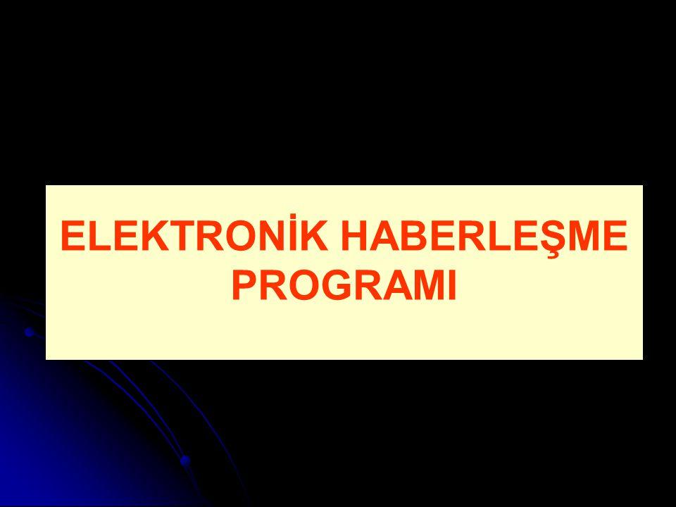ELEKTRONİK HABERLEŞME PROGRAMI