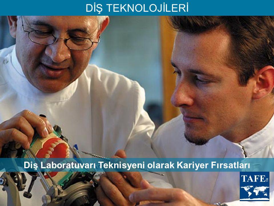 DİŞ TEKNOLOJİLERİ Diş Laboratuvarı Teknisyeni olarak Kariyer Fırsatları