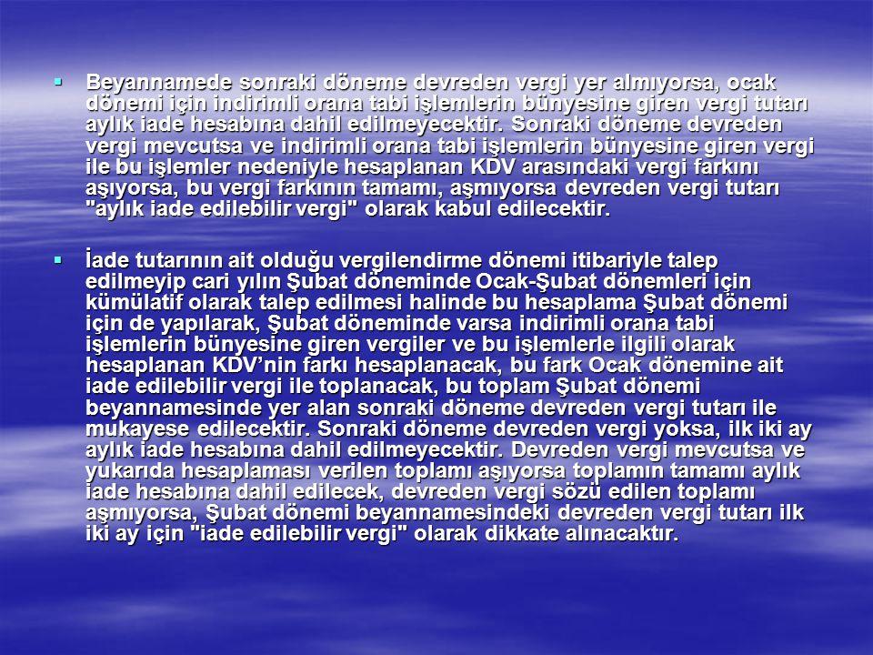 ÖZEL ESASLAR  23.11.2001 tarih ve 24592 Sayılı Resmi Gazete'de yayımlanan 84 Seri No.lu KDV Genel Tebliğinin II.Özel Esaslar bölümünde yapılan açıklamalar, aynı Tebliğin (IV/2) bölümüne göre, indirimli orana tabi işlemlerden doğan iade alacakları için de geçerlidir.