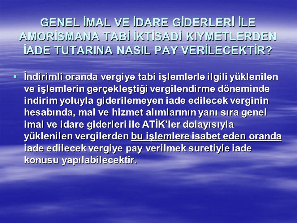  Nitekim, İstanbul Vergi Dairesi Başkanlığının 17.09.2008 tarih ve 8424 sayılı özelgesinde, ……..Bu açıklamalara göre; daireniz........................