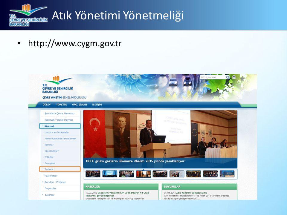 Atık Yönetimi Yönetmeliği • http://www.cygm.gov.tr