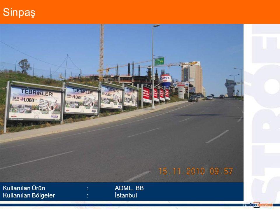 Sinpaş Kullanılan Ürün :ADML, BB Kullanılan Bölgeler :İstanbul