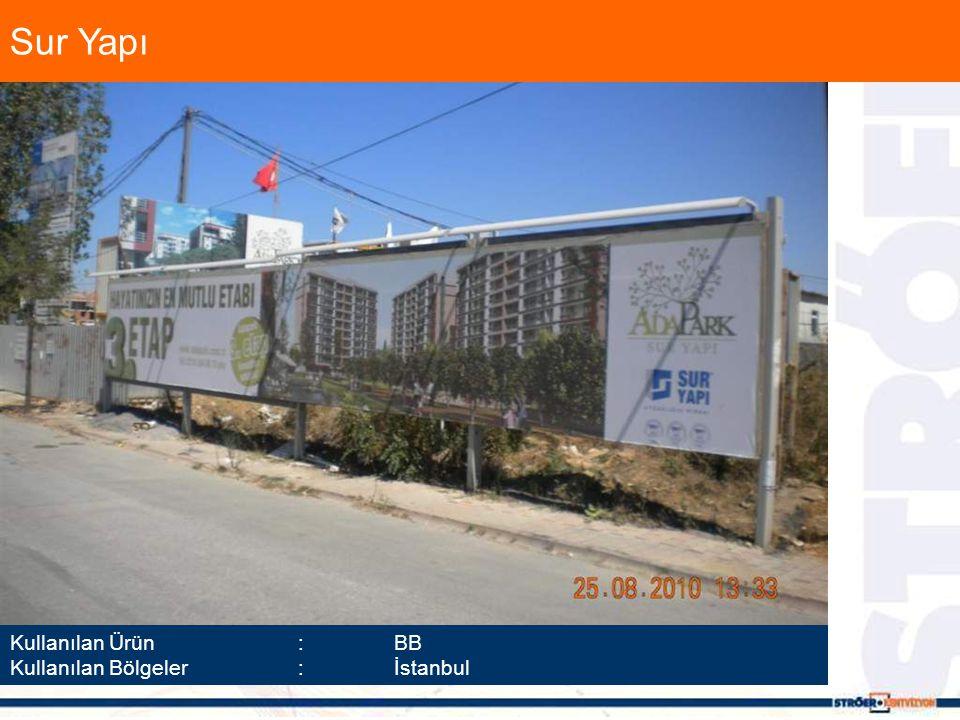 Sur Yapı Kullanılan Ürün :BB Kullanılan Bölgeler :İstanbul
