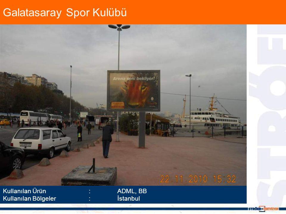 Kullanılan Ürün :ADML, BB Kullanılan Bölgeler :İstanbul Galatasaray Spor Kulübü