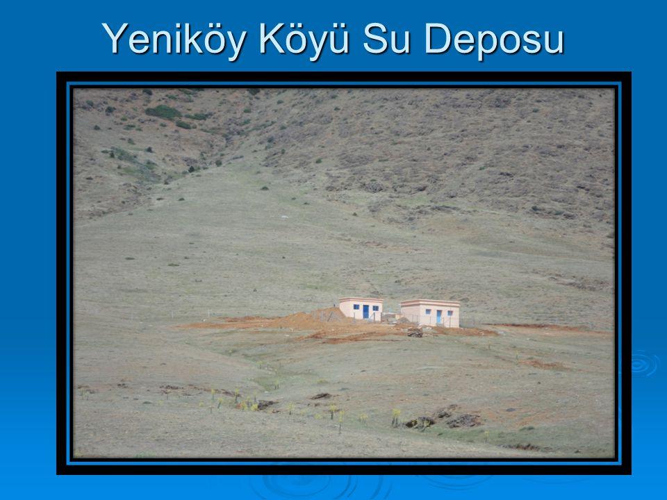 Yeniköy Köyü Su Deposu