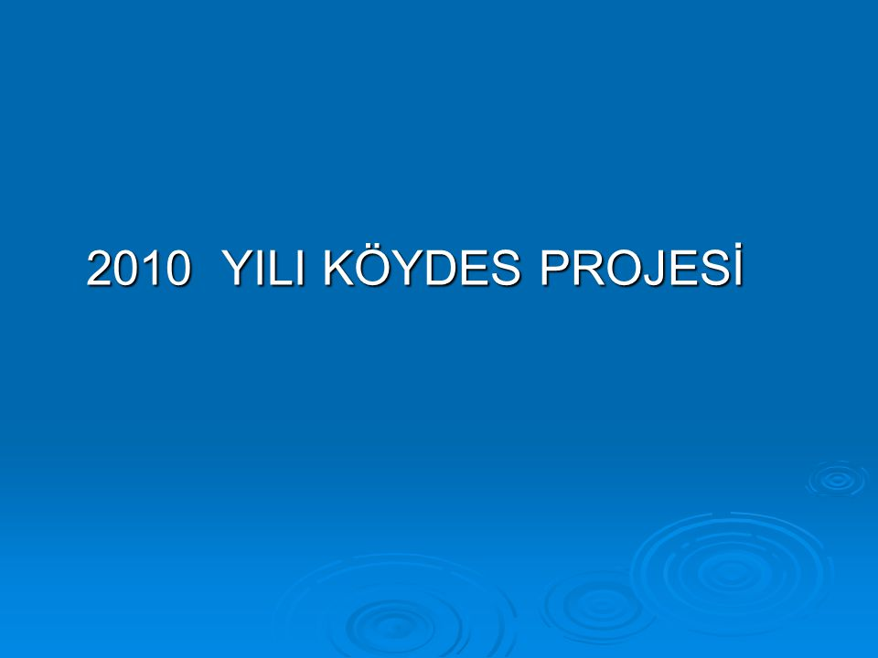 1- 2010 Yılı Köydes Projesi Kapsamında Gedikli Köy Yolunun 1 km.lik kısmına 2.