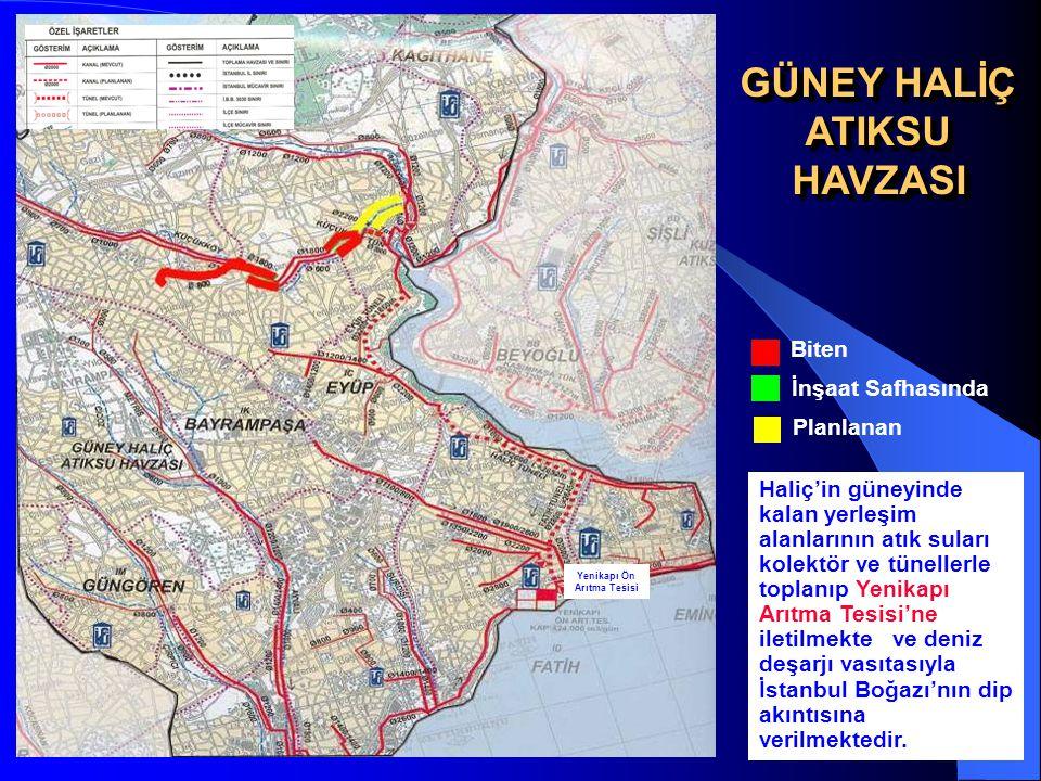 13 GÜNEY HALİÇ ATIKSU HAVZASI HAVZASI Yenikapı Ön Arıtma Tesisi İnşaat Safhasında Biten Planlanan Haliç'in güneyinde kalan yerleşim alanlarının atık s