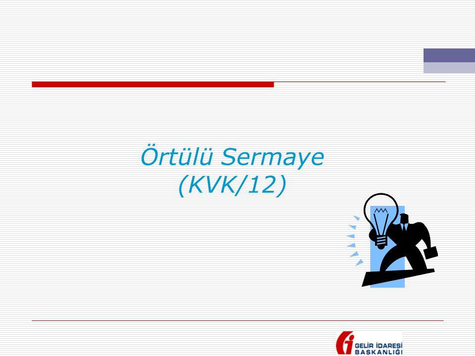 Örtülü Sermaye (KVK/12)