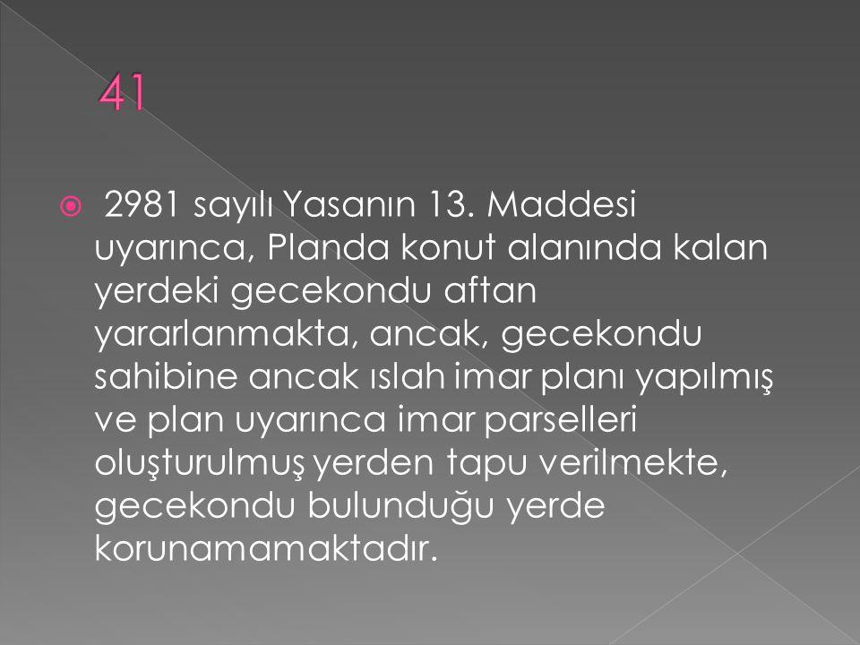  2981 sayılı Yasanın 13.