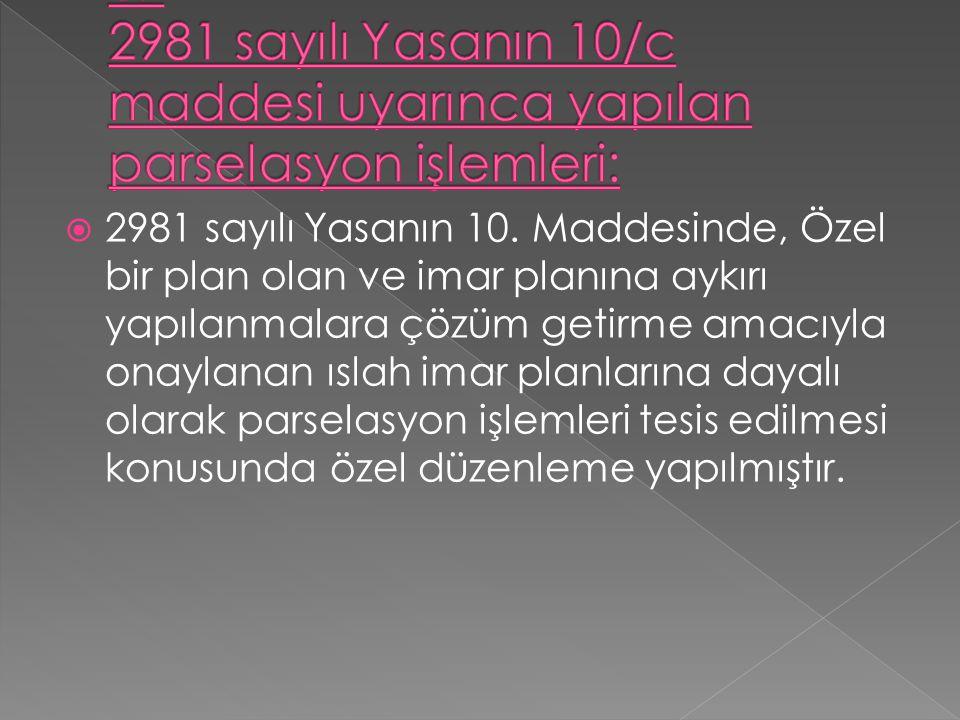  2981 sayılı Yasanın 10.