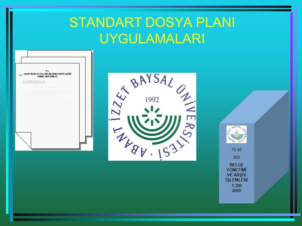 Standart dosya plani uygulamalari 70 00 805 belge yönetimi ve