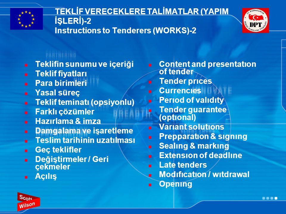 TEKLİF VERECEKLERE TALİMATLAR (YAPIM İŞLERİ)-2 Instructions to Tenderers (WORKS)-2  Teklifin sunumu ve içeriği  Teklif fiyatları  Para birimleri 