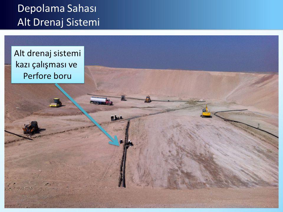 Depolama Sahası Alt Drenaj Sistemi Alt drenaj sistemi kazı çalışması ve Perfore boru Alt drenaj sistemi kazı çalışması ve Perfore boru