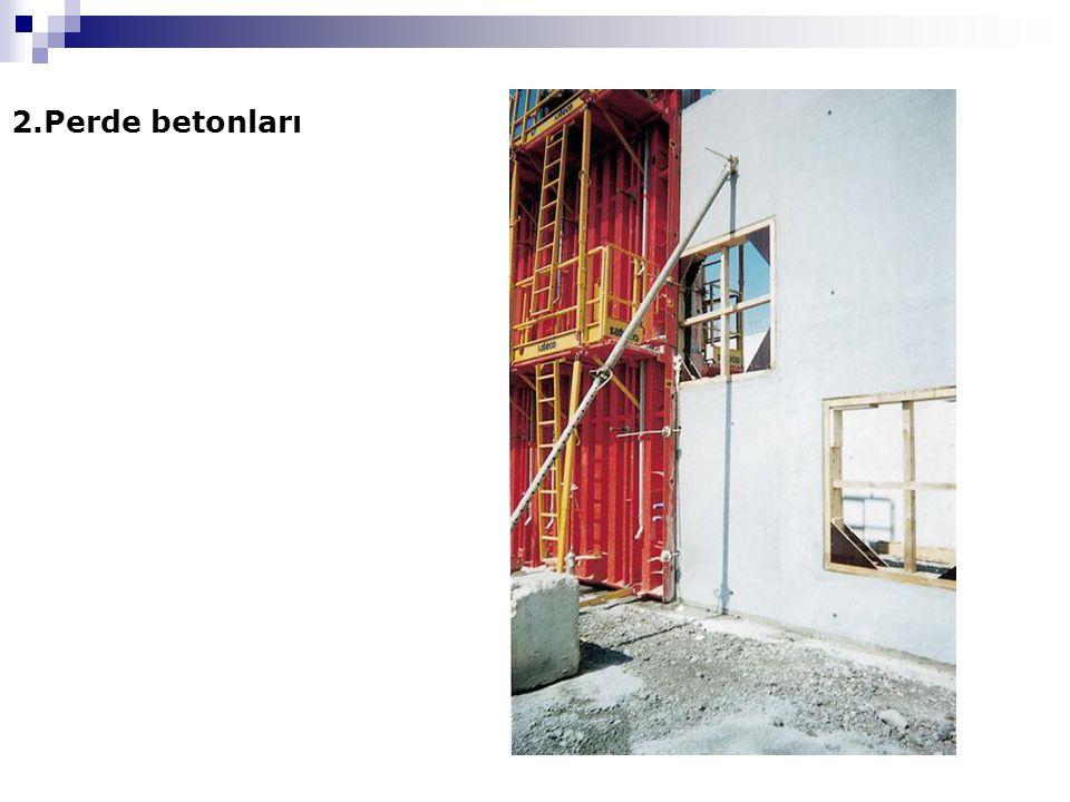 2.Perde betonları