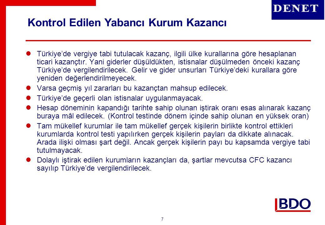 8  Kontrol edilen kurumların zararları Türkiye'de dikkate alınmayacak.