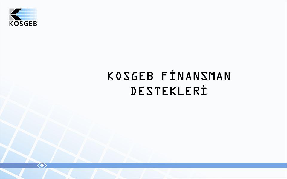 KOSGEB FİNANSMAN DESTEKLERİ