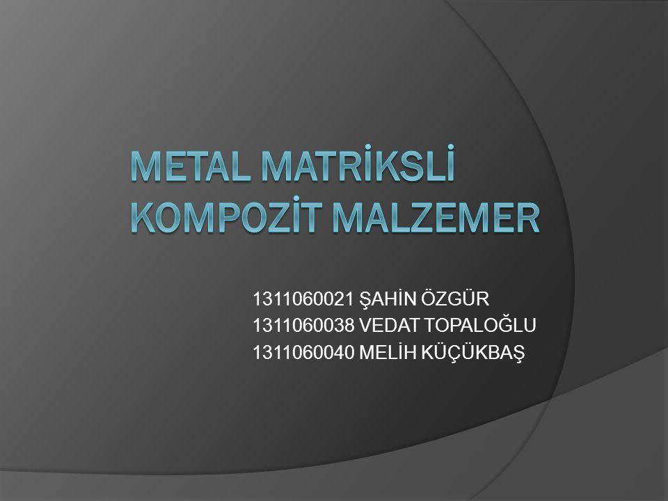 İÇERİK  Kompozit malzemeler  Kullanım alanları  Avantaj ve dezavantajları  Sınıflandırılması  Metal matriksli kompozit malzemeler (MMK)  Özellikleri  Kullanım alanları  Matriks ve takviye malzemeleri  Üretim yöntemleri