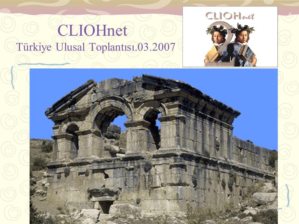 elifhatunkilicbeyli.06/2007 CLIOHnet Türkiye Ulusal Toplantısı.03.2007