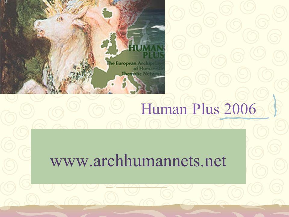 Human Plus 2006 www.archhumannets.net