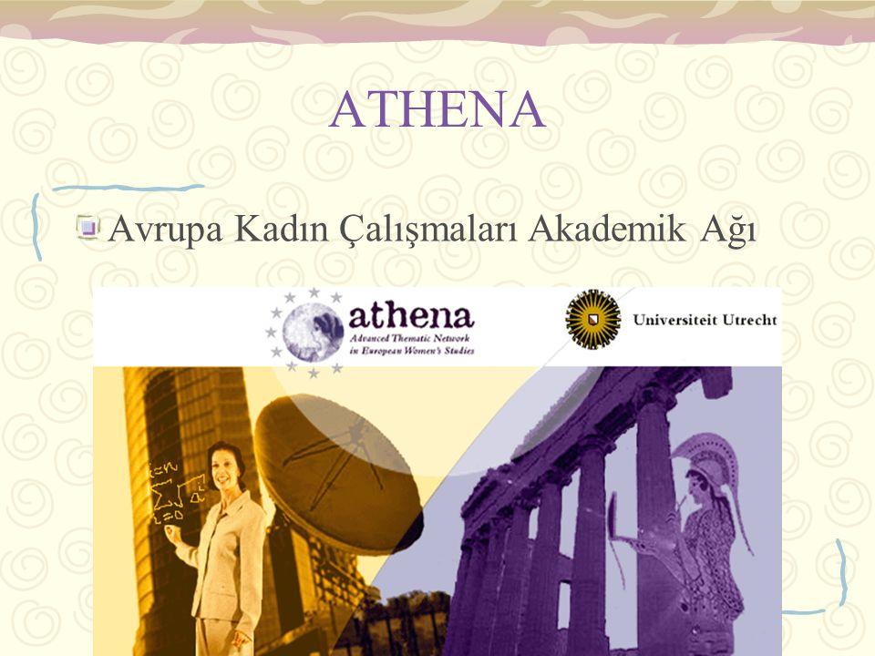 elifhatunkilicbeyli.06/2007 ATHENA Avrupa Kadın Çalışmaları Akademik Ağı