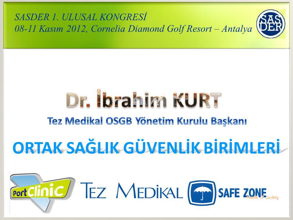 ORTAK SAĞLIK GÜVENLİK BİRİMLERİ SASDER 1.