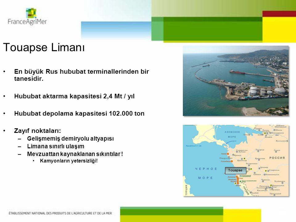 Touapse Limanı •En büyük Rus hububat terminallerinden bir tanesidir. •Hububat aktarma kapasitesi 2,4 Mt / yıl •Hububat depolama kapasitesi 102.000 ton