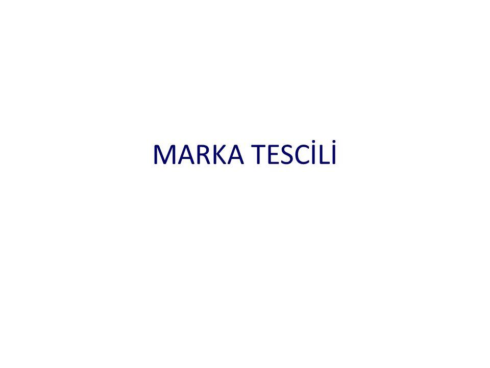 MARKA TESCİLİ
