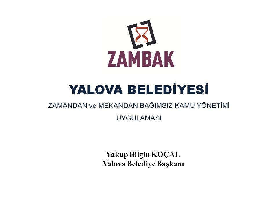 Yakup Bilgin KOÇAL Yalova Belediye Başkanı