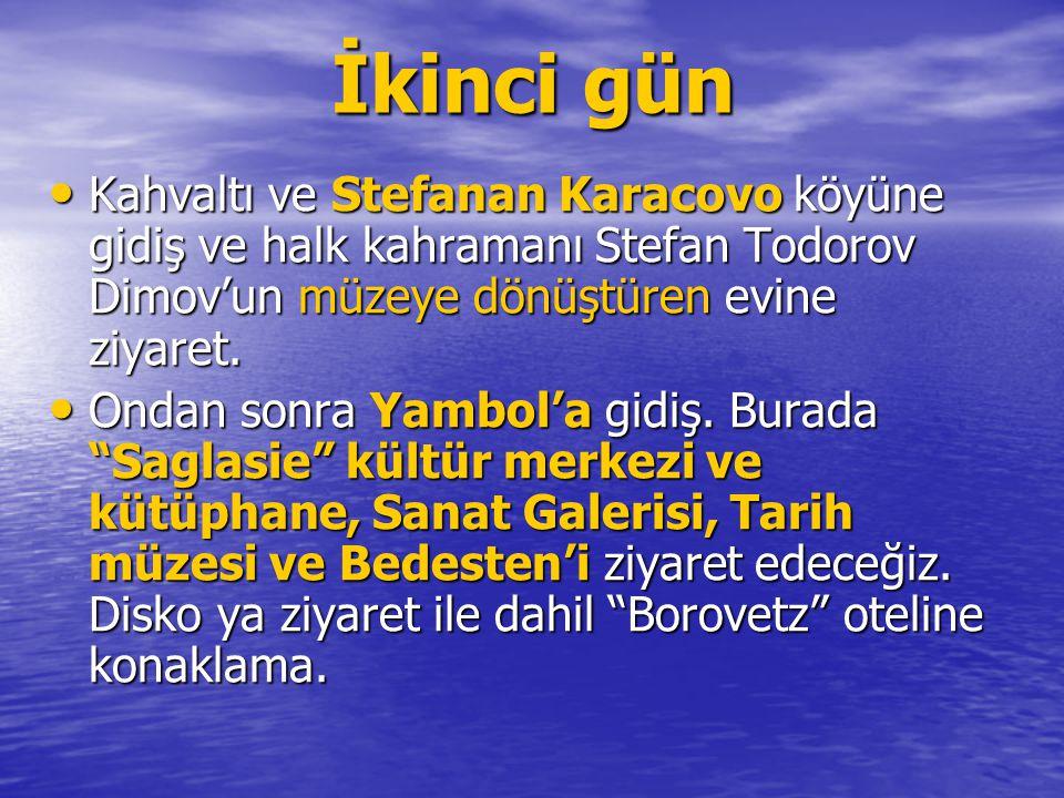 •K•K•K•Kahvaltı ve Stefanan Karacovo köyüne gidiş ve halk kahramanı Stefan Todorov Dimov'un müzeye dönüştüren evine ziyaret. •O•O•O•Ondan sonra Yambol