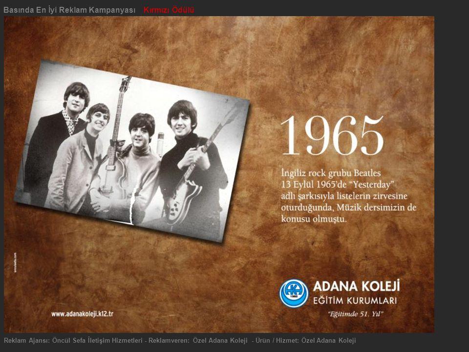 Reklam Ajansı: Öncül Sefa İletişim Hizmetleri - Reklamveren: Özel Adana Koleji - Ürün / Hizmet: Özel Adana Koleji Basında En İyi Reklam Kampanyası Kırmızı Ödülü