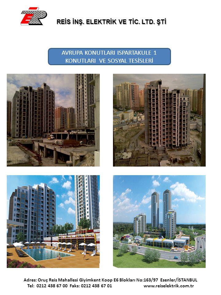 AVRUPA KONUTLARI ISPARTAKULE 1 KONUTLARI VE SOSYAL TESİSLERİ Adres: Oruç Reis Mahallesi Giyimkent Koop E6 Blokları No:163/97 Esenler/İSTANBUL Tel: 021