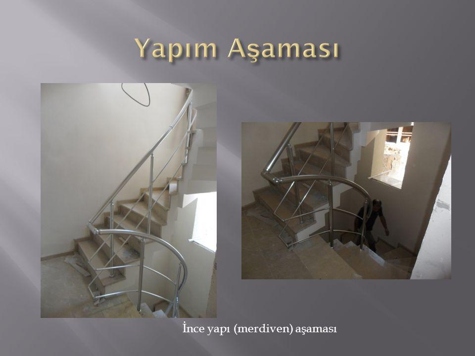 İnce yapı (merdiven) aşaması