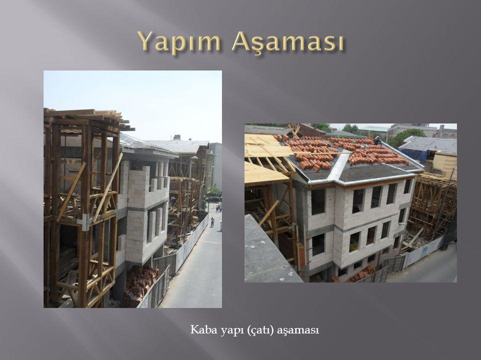 Kaba yapı (çatı) aşaması