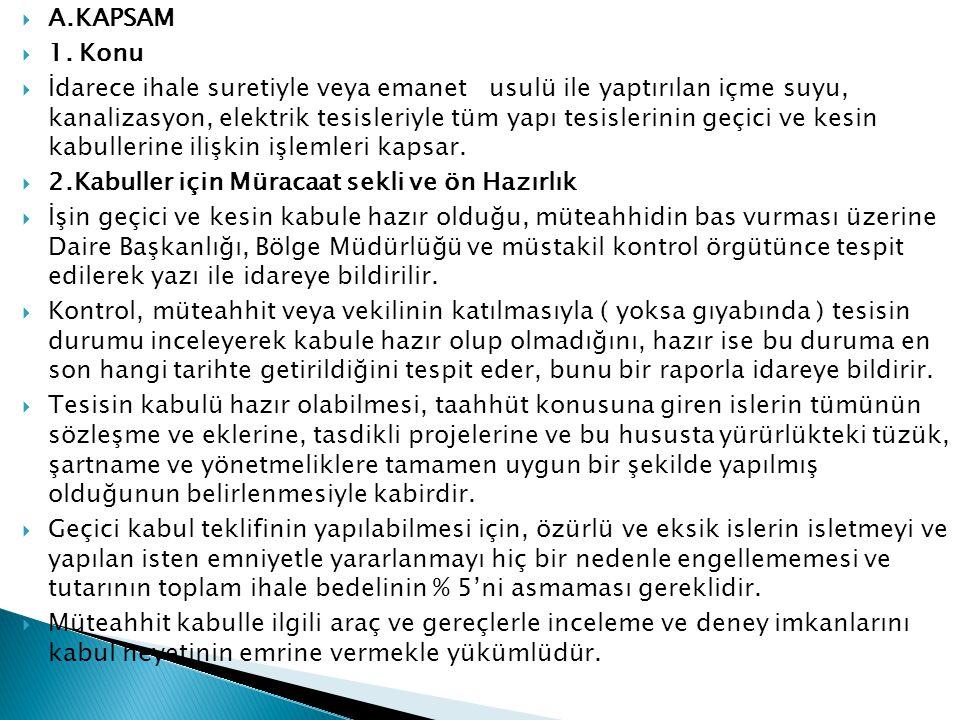  A.KAPSAM  1.