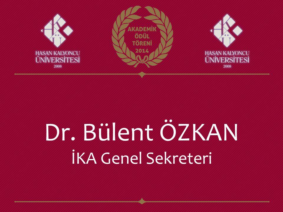 Dr. Bülent ÖZKAN İKA Genel Sekreteri
