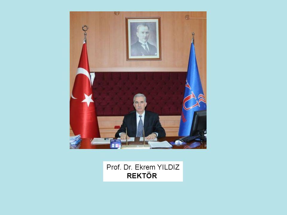 Prof. Dr. Ekrem YILDIZ REKTÖR