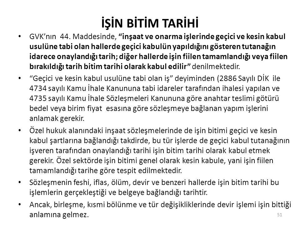 İŞİN BİTİM TARİHİ • GVK'nın 44.
