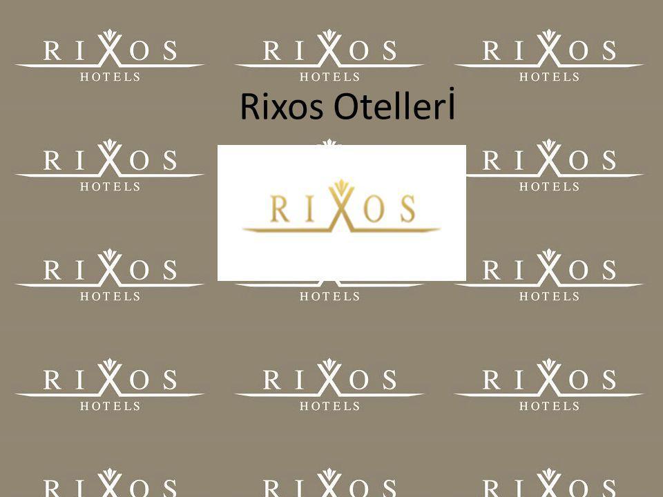 Rixos Otellerİ