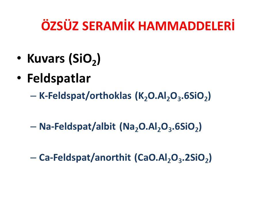 • Kuvars (SiO 2 ) • Feldspatlar – K-Feldspat/orthoklas (K 2 O.Al 2 O 3.6SiO 2 ) – Na-Feldspat/albit (Na 2 O.Al 2 O 3.6SiO 2 ) – Ca-Feldspat/anorthit (