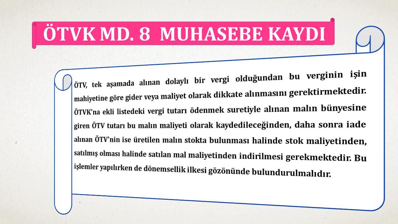 ÖTVK MD. 8 MUHASEBE KAYDI