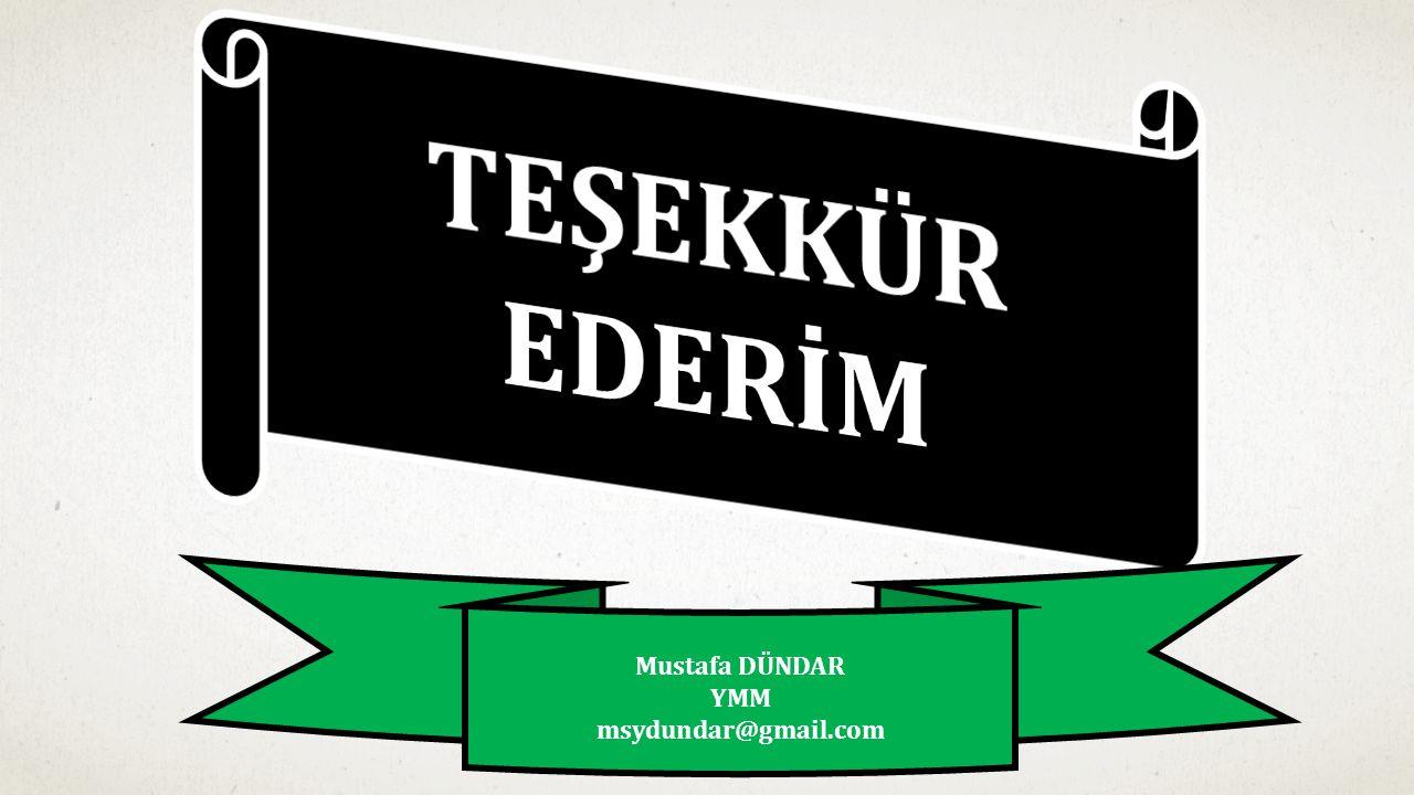 Mustafa DÜNDAR YMM msydundar@gmail.com