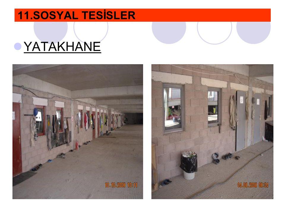 11.SOSYAL TESİSLER  YATAKHANE