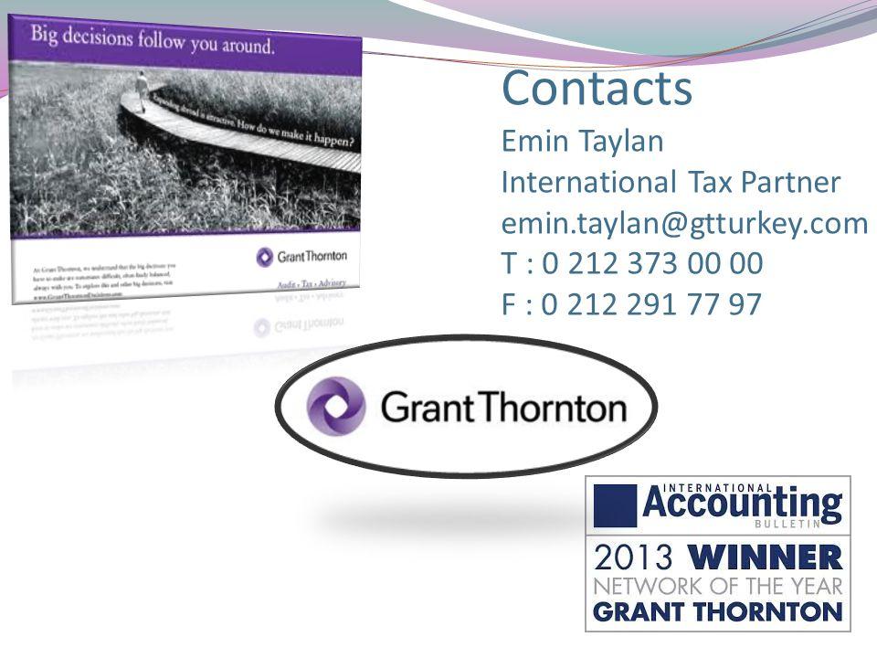 Contacts Emin Taylan International Tax Partner emin.taylan@gtturkey.com T : 0 212 373 00 00 F : 0 212 291 77 97