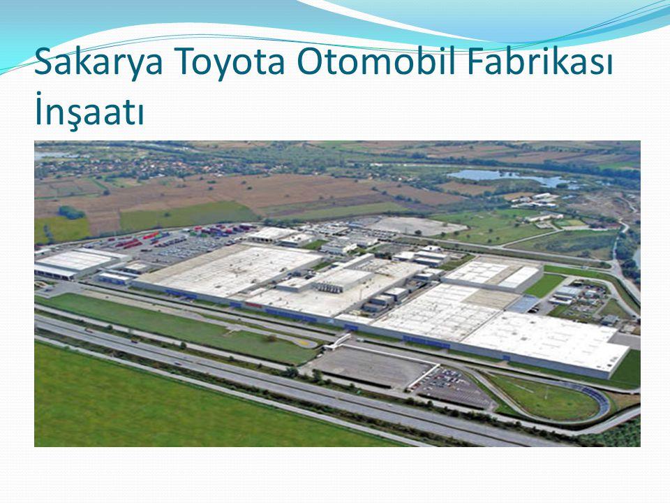 Sakarya Toyota Otomobil Fabrikası İnşaatı