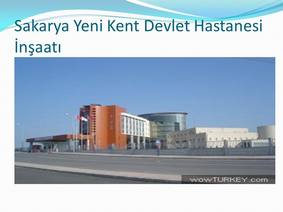 Sakarya Yeni Kent Devlet Hastanesi İnşaatı