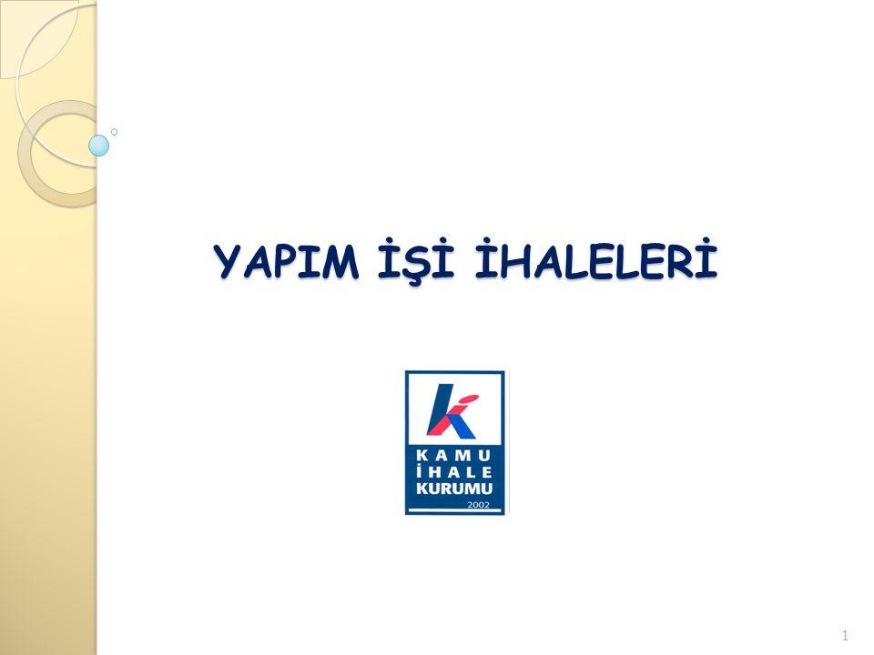 YAPIM TANIMI (4734 s.k.m.