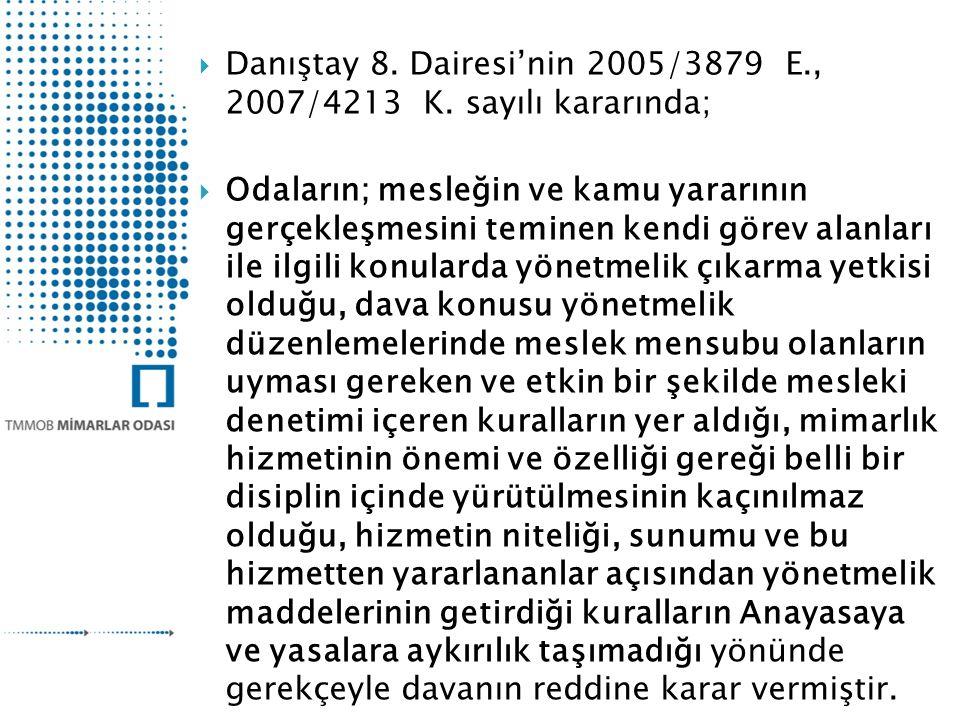  Danıştay 8.Dairesi'nin 2005/3879 E., 2007/4213 K.