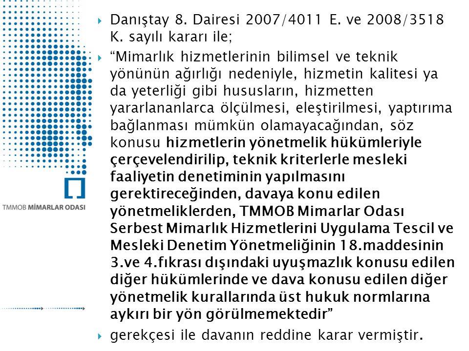  Danıştay 8.Dairesi 2007/4011 E. ve 2008/3518 K.